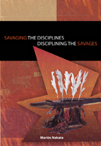 Disciplining the Savages, Savaging the Disciplines